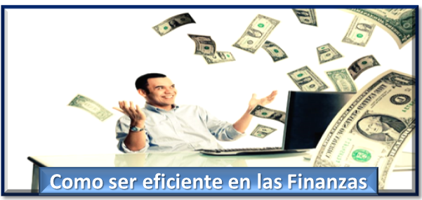 ser eficiente en finanzas
